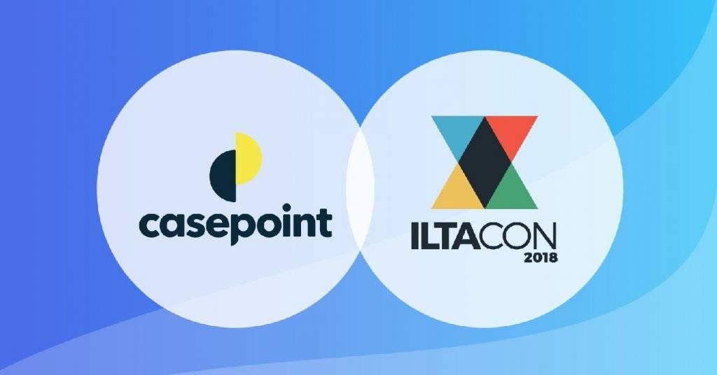 Casepoint Exhibits at ILTACON 2018