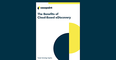 Benefits of Cloud based eDiscovery